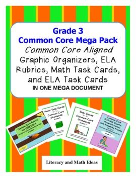 (EVERY LITERATURE & INFORMATIONAL TEXT STANDARD PLUS EVERY MATH STANDARD IS INCLUDED) Common Core Made Easier!! Grade 3 Common Core aligned rubrics, ELA task cards, math task cards, graphic organizers, and Common Core rubrics in one document. WOW!$