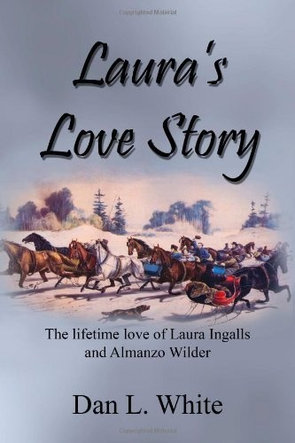 Laura's Love Story: The Lifetime Love of Laura Ingalls and Almanzo Wilder by Dan L. White, http://www.amazon.com/dp/1452839565/ref=cm_sw_r_pi_dp_HPnaqb19XD5FZ