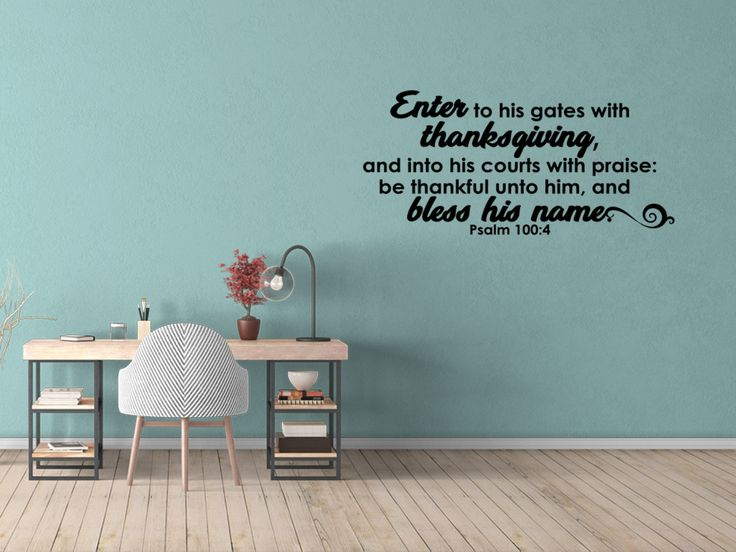 Enter to His Gates with Thanksgiving Psalm 100:4 Bible Decal