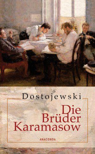 """Fjodor Dostojewski, Die Brüder Karamasow   Wem der ganze Roman zu lang ist, der sollte zumindest das Kapitel """"Der Großinquisitor"""" lesen. www.redaktionsbuero-niemuth.de"""