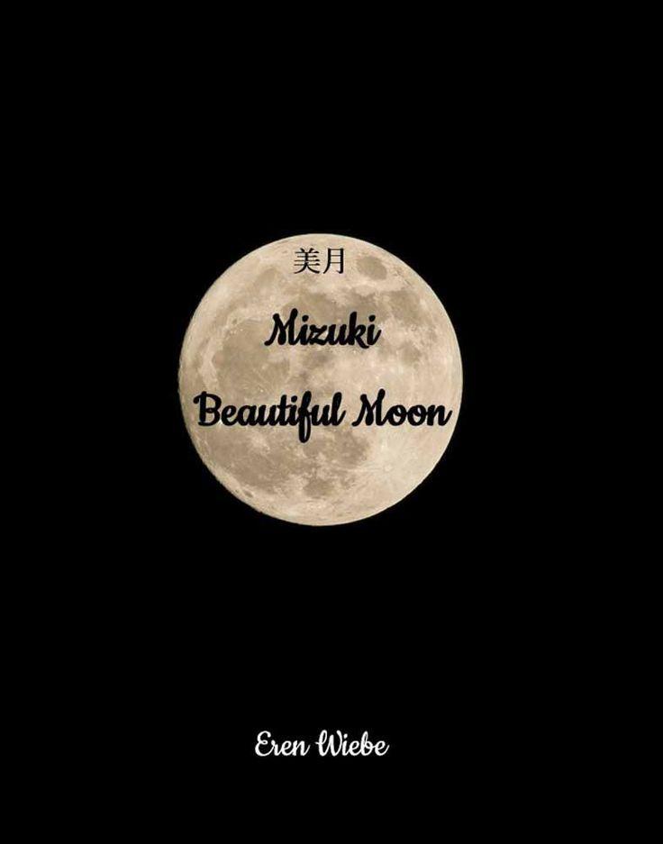 Mizuki Beautiful Moon by Eren Wiebe