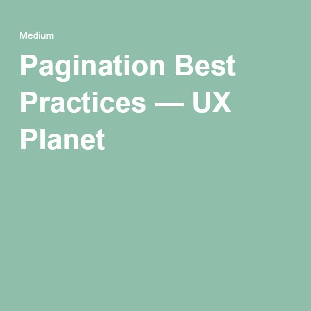 Pagination Best Practices — UX Planet