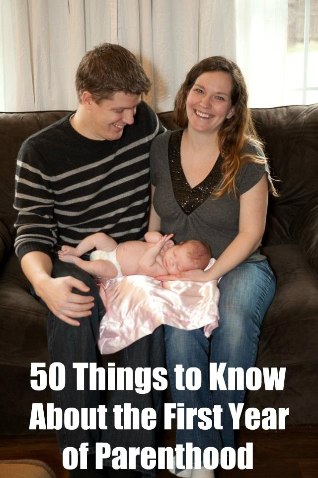50 Things To Know About Surviving The First Year Of Parenthood.
