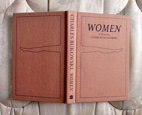 Las mujeres que nos llevan a la locura y la soledad según Charles Bukowski 0