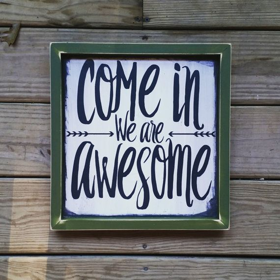Come in we are awesome, Modern inspired Wood Sign, Framed Wall Art, Welcome Sign, Housewarming gift