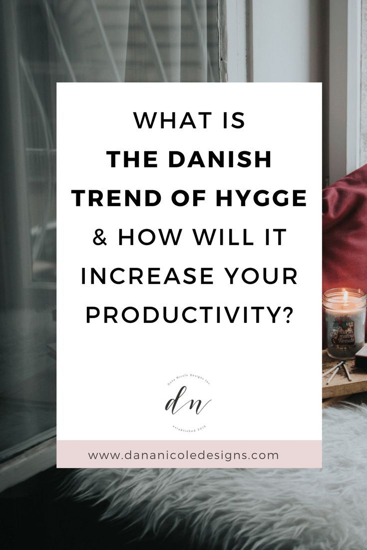"""After living for Denmark for over a year, I often get asked """"what is hygge?"""". Today I'm going to tell you about hygge, how it can increase your productivity and how you can learn how to """"hygge""""!"""