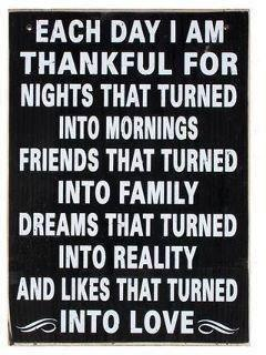 I am thankful each & every day for ALL that God blesses me with.