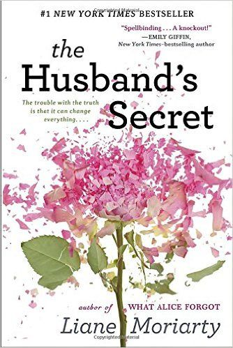 BEACH READ: Her writing is superb, and her character development is exceptional, which makes her one of my go-to authors when I'm looking for a good read. THE HUSBAND'S SECRET poses the question: What would I do if I were in this situation?