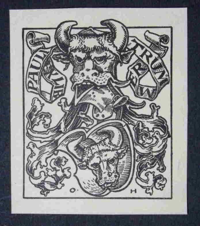 Ex Libris Pauli Trummer. Stierkopf, wappenartiges Motiv. Schwarzer Druck. von Hupp, Otto: - Antiquariat Robert Loest