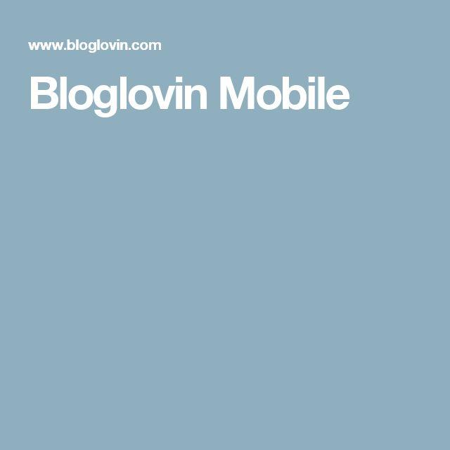 Bloglovin Mobile