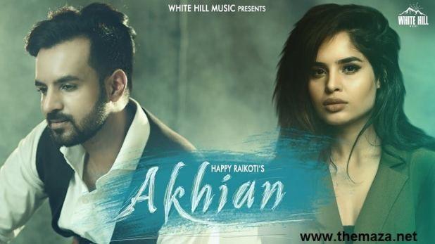 Happy Raikoti Akhiyan Download Mp3 Song New Punjabi Song Saddest Songs Songs Mp3 Song