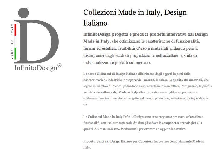 PRODOTTI UNICI DAL DESIGN ITALIANO PER COLLEZIONI INNOVATIVE COMPLETAMENTE MADE IN ITALY. Le Collezioni Made in Italy InfinitoDesign sono state progettate per avere un'eccellente funzionalità, con una cura maniacale dei dettagli e dove la componente tecnologica e la qualità dei materiali sono fondamentali per ottenere un oggetto innovativo. - http://www.infinitodesign.it/collezioni-made-in-italy-di-design-italiano/