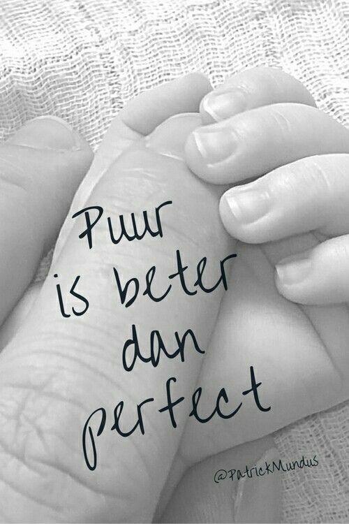 Puur is beter dan perfect