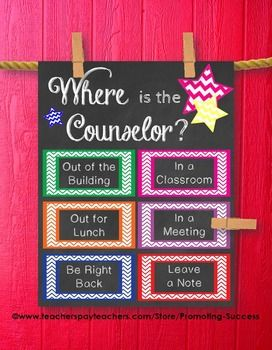 School Counselor: This printable poster/sign would be great for a school counselor's office door. It features chalkboard background with color chevron boxes: Where is the Counselor?