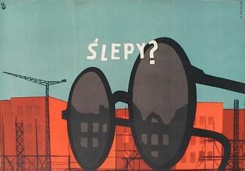 Zbigniew Kaja  72 Slepy? 1954 59x85,5cm/23x33,5in/ offset /Blind?/ http://www.theartofposter.com/RED/36.htm
