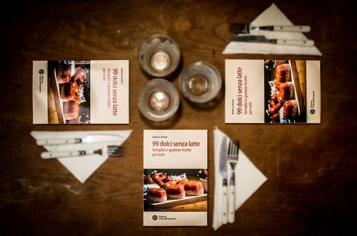 #GiveAway del libro #99dolcisenzalatte di Marica Moda! Dove? Sul suo sito: senzalatte.org dove 3 dei lettori potranno vincere una copia del suo nuovo libro :)