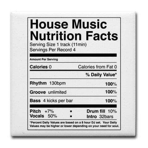 house music nutrition facts house is a feeling