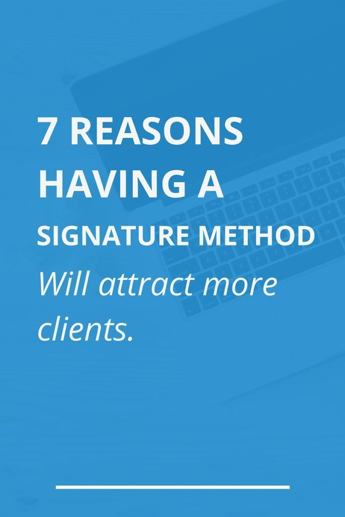 How to get more clients with your creative business by creating a signature method.