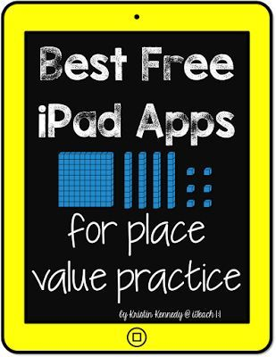 Best FREE iPad apps for place value practice