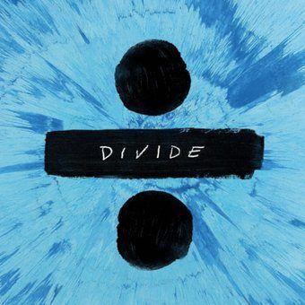 Divide. Ed Sheeran. Album. Music. Blogger. Review. Songs.