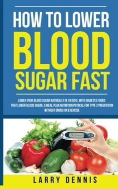These tips on how to lower blood sugar naturally will surely help improve your quality of life and minimize the effects of diabetes complications.