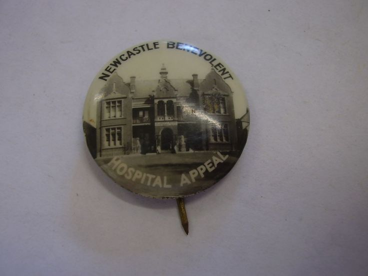 Vintage Newcastle Benevolent Hospital Appeal Button Badge Pin A5