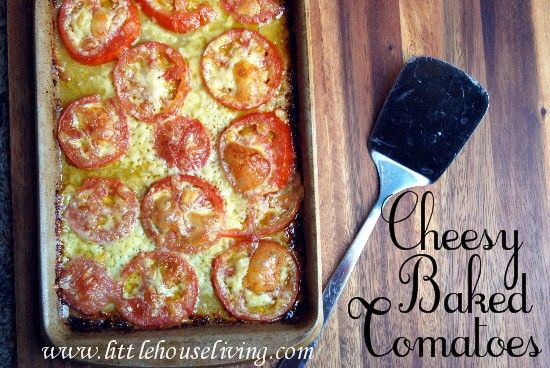 Fresh Tomato Recipes - Cheesy Baked Tomatoes - Cheesy Tomato Bake