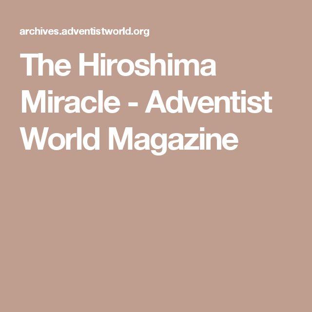 The Hiroshima Miracle - Adventist World Magazine