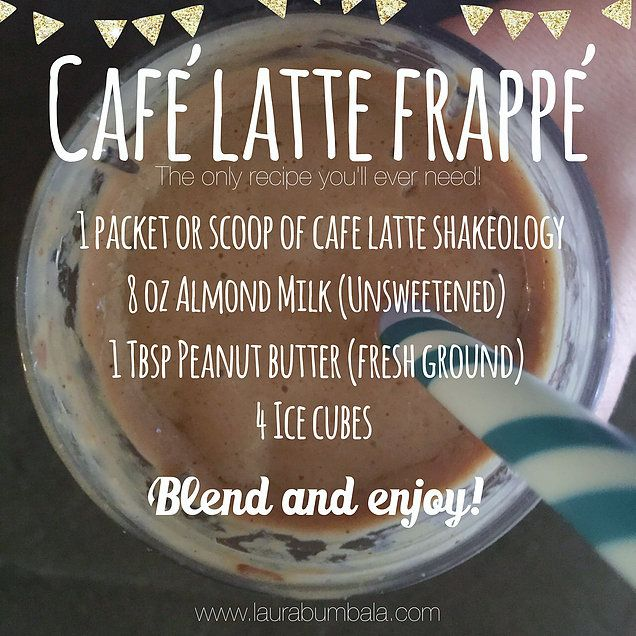 Cafe Latte Frappe Shakeology Recipe (the only one you will ever need!)  www.laurabumbala.com