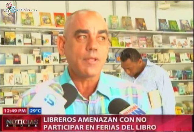 Libreros Amenzan Con No Participar En Ferias Del Libro #Video