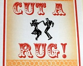 """cut a rug signs...that means """"let's dance""""...bout to start watching DWTS on Monday caus they will be definitely cuttin a rug...ha"""