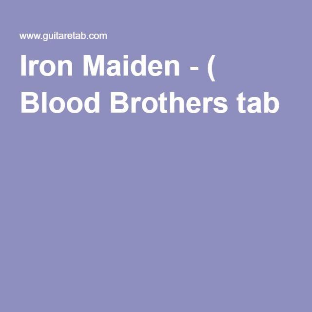 Iron Maiden - ( Blood Brothers tab )