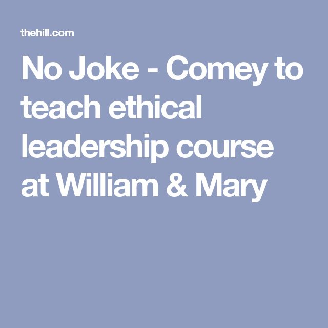 No Joke - Comey to teach ethical leadership course at William & Mary