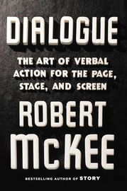 Dialogue | http://paperloveanddreams.com/book/1057297918/dialogue | The long-awaited follow-up to the perennially bestselling writers' guide Story, from the most sought-after expert in the art of storytelling. Robert McKee's popular writing workshops have earned him an international reputation. The list of alumni with Oscars runs off the page. The cornerstone of his program is his singular book, Story, which has defined how we talk about the art of story creation.  Now, in DIALOGUE, McKee…