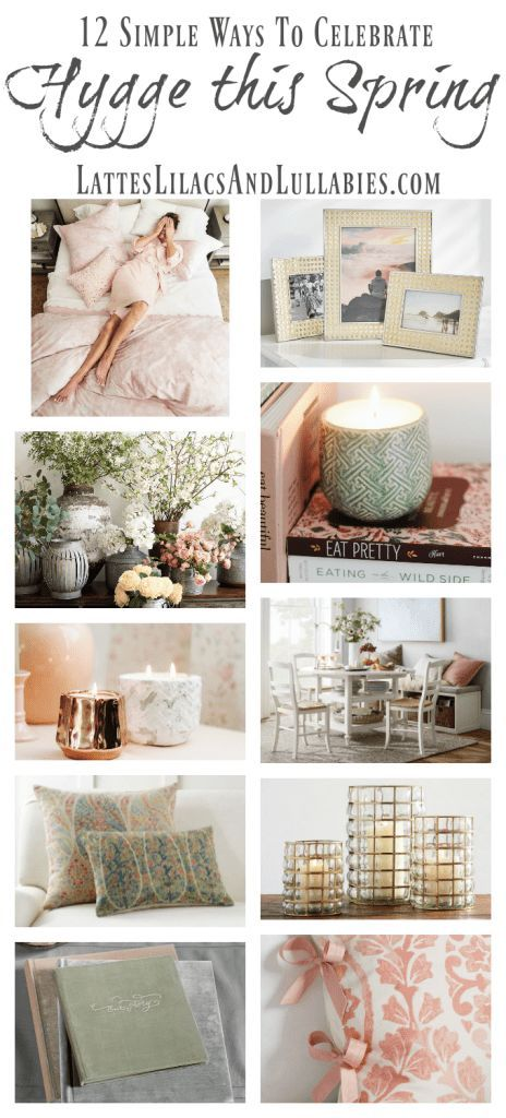 12 Ways To Add Cozy Hygge Elements To Your Home This Spring
