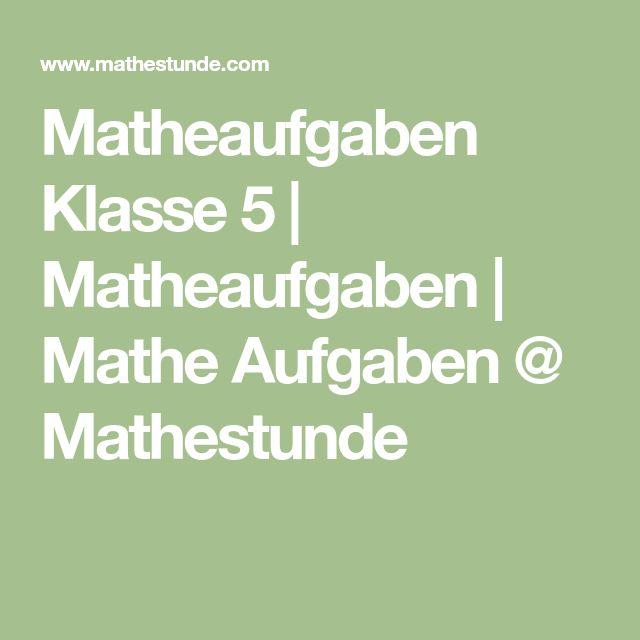 Matheaufgaben Klasse 5 | Matheaufgaben | Mathe Aufgaben @ Mathestunde