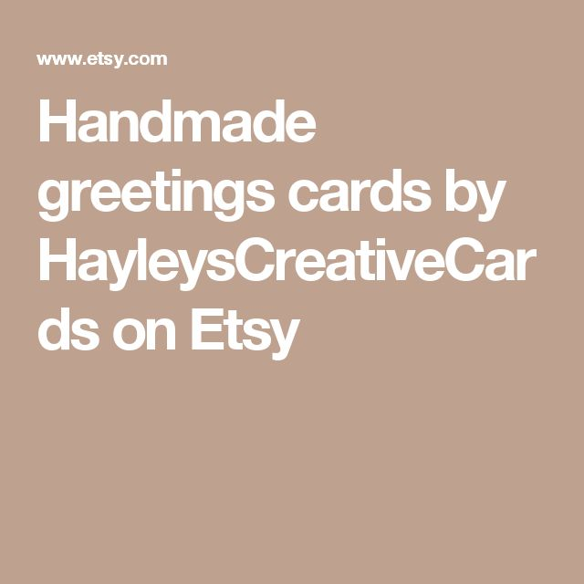Handmade greetings cards by HayleysCreativeCards on Etsy