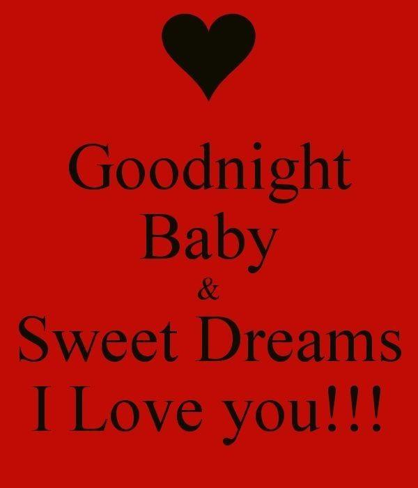 Good Night Baby I U Good Night Love Images Good Night Love Quotes Sweet Dreams My Love