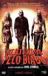 † Horror & Medo †: Rejeitados Pelo Diabo 2005