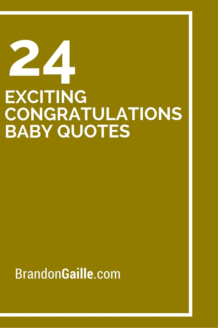24 Exciting Congratulations Baby Quotes