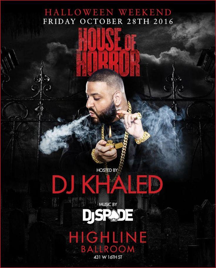 DJ Khaled Presents Highline House of Horrors - http://halloweenevents.nyc/dj-khaled-presents-highline-house-of-horrors/