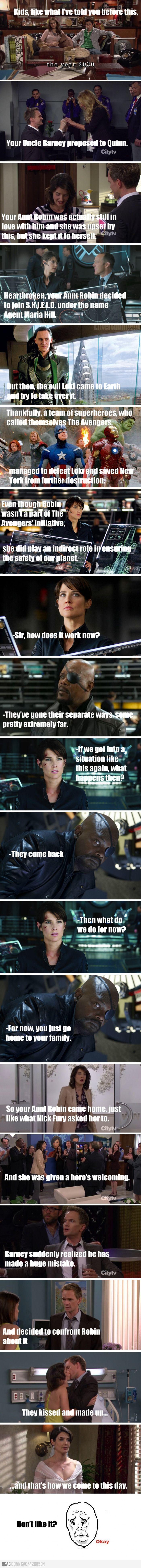 Kids, this is why Aunt Robin joined S.H.I.E.L.D.