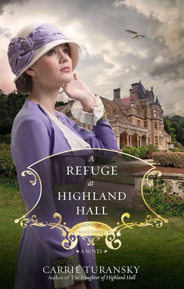 Writing To Inspire: A Refuge at Highland Hall by @carrieturansky Review of A well written WWI Novel.
