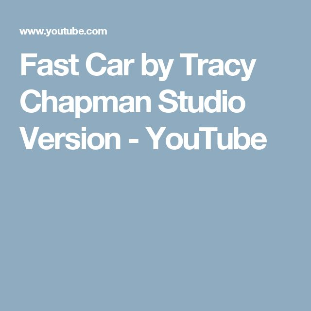 Fast Car by Tracy Chapman Studio Version - YouTube