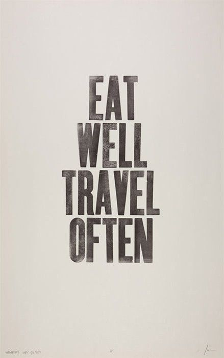 Travel a lot! quotes-and