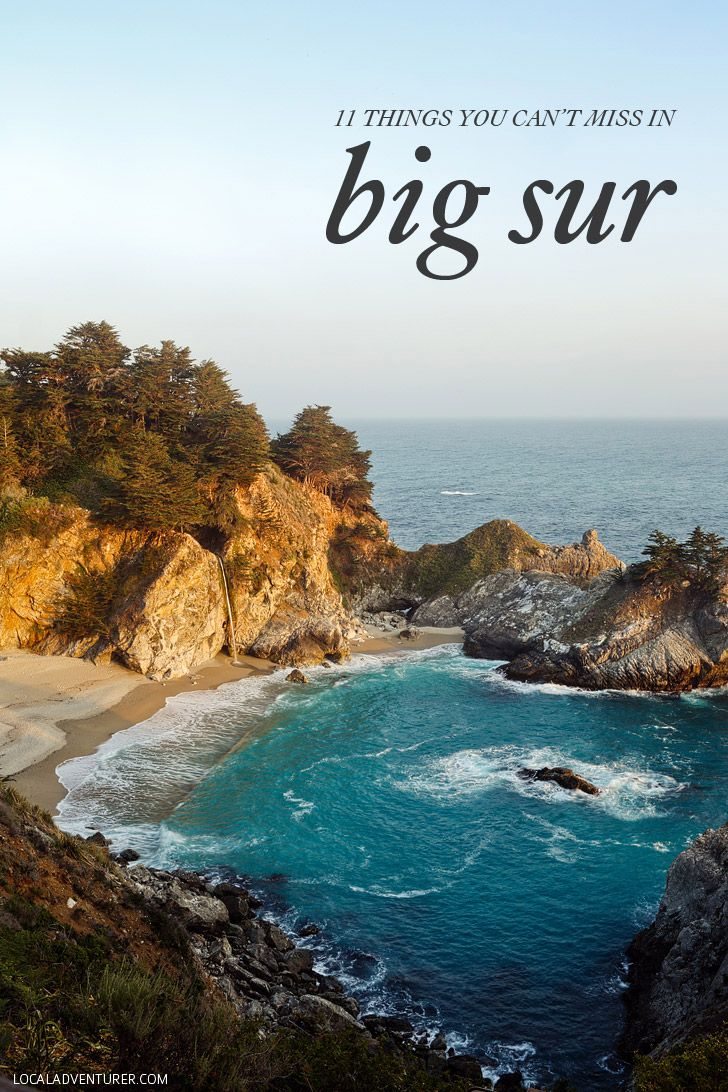 11 Things You Can't Miss in Big Sur California » Local Adventurer >> Currently San Diego