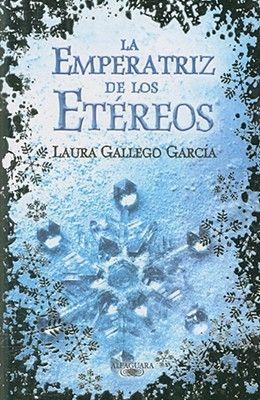 La emperatriz de los Etéreos, de Laura Gallego