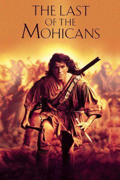 โมฮีกันจอมอหังการ (The Last Of The Mohicans)