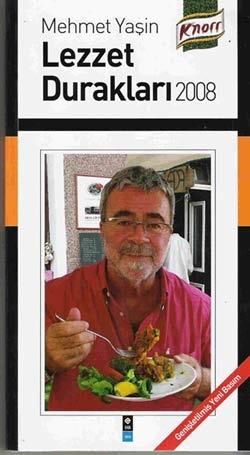 Lezzet Durakları / Mehmet Yaşin Kapak fotosu Ada Cafe'den  http://www.bozcaada.info/ana.html  // Ada Cafe® Bozcaada