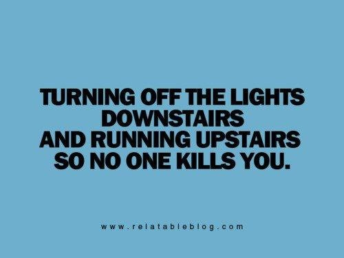 I used to do this when I had stairs.Old House, Quotes, Growing Up, So True, Funny Stuff, Scary Movie, Basements, Horror Movie, True Stories